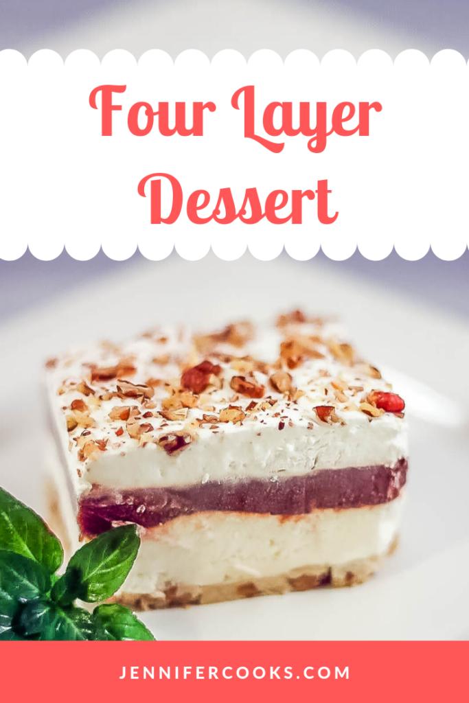 Four Layer Dessert | JenniferCooks.com