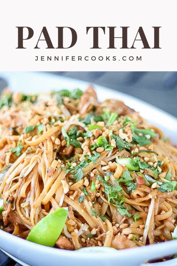 Pad Thai | JenniferCooks.com