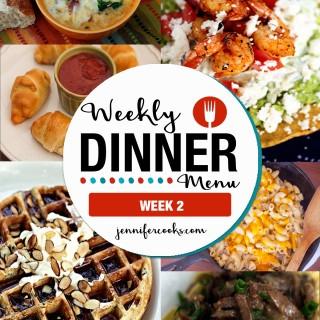 Weekly Dinner Menu Week 2 | Jennifer Cooks