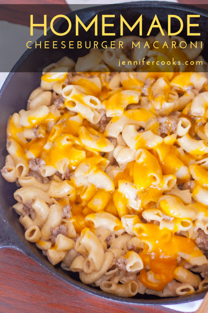 Homemade Cheeseburger Macaroni | JenniferCooks.com