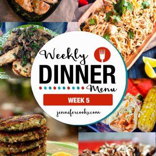 Weekly Dinner Menu: Week 5 | Jennifer Cooks
