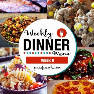 Weekly Dinner Menu: Week 6   Jennifer Cooks