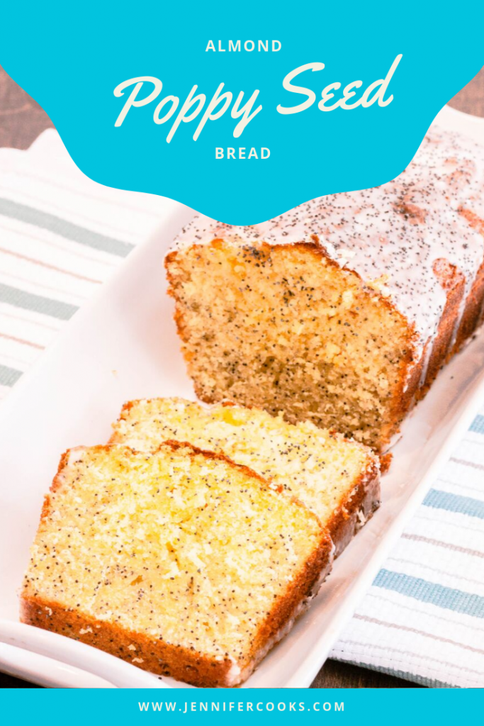 Almond Poppy Seed Bread | JenniferCooks.com