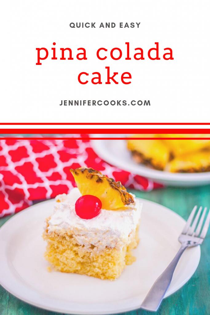 Pina Colada Cake | JenniferCooks.com