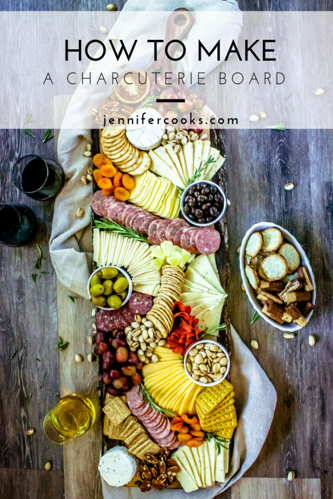 How To Make A Charcuterie Board | JenniferCooks.com