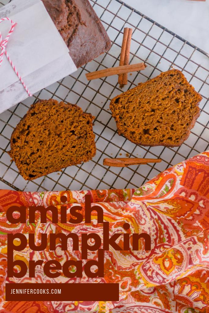 Amish Pumpkin Bread   JenniferCooks