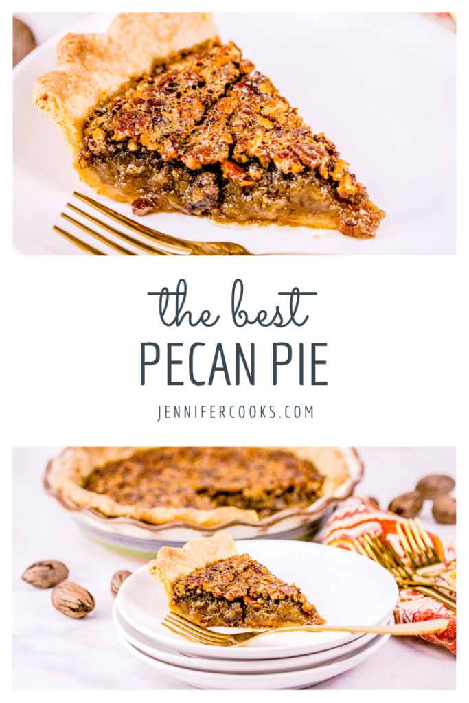 The Best Pecan Pie | JenniferCooks.com
